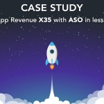 ASO Case Study: Grow App Revenue x35 in Less Than 30Days