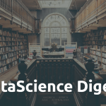 DataScience Digest – Issue #17