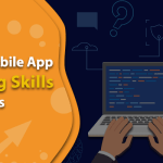 What are the Best Mobile App Coding Skills Boosters?