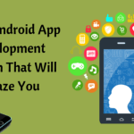 Some Android App Development Realism That Will Amaze You