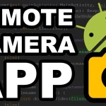 Building a Remote Camera App on Android – How to Fork Open Camera and use NanoHTTPD