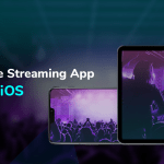 How to Develop a Live Video Streaming Application for Android & iOS?