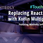 Replacing React Native with Kotlin Multiplatform at Wantedly