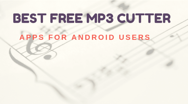 Best Free Mp3 Cutter Apps