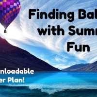 Finding Balance with Summer Fun and Business Life