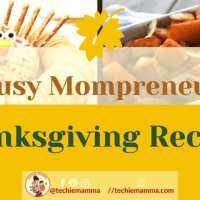 Quick and Easy Thanksgiving Recipes for the Busy Mompreneur