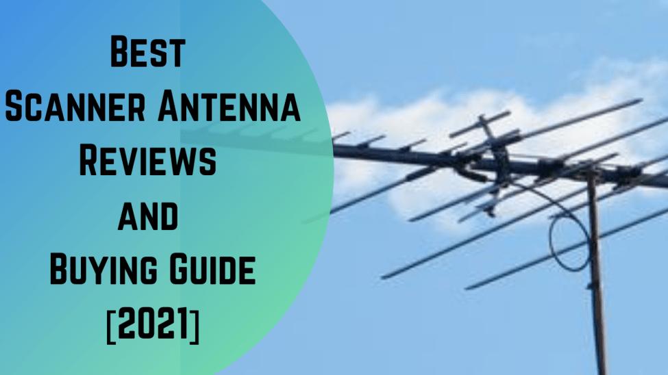 Best Scanner Antenna