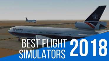 10 Best Flight Simulators Games to Explore the Skies in 2018