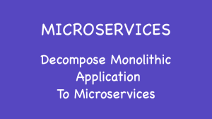 Decompose Monolithic Application To Microservices
