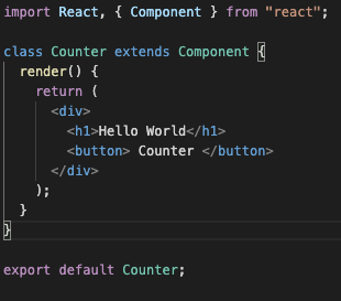 import React, { Component } fron class Counter extends Component render() { return ( <button> Counter </butto