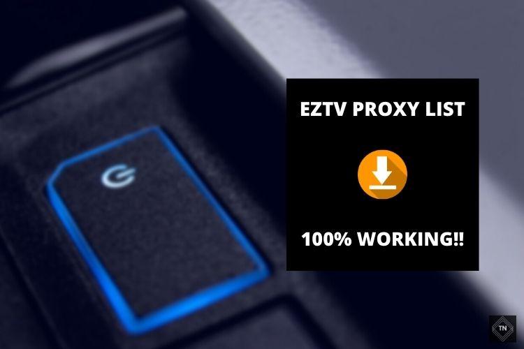 EZTV Proxy List (100% Working!!) | Unblock EZTV