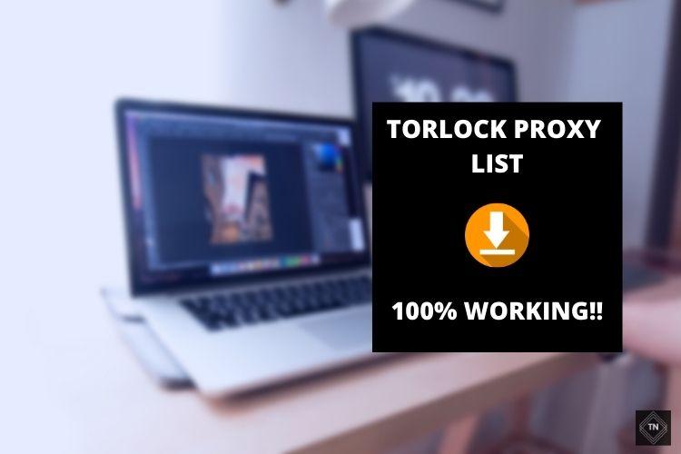 Torlock Proxy List (100% Working!!) | Unblock Torlock