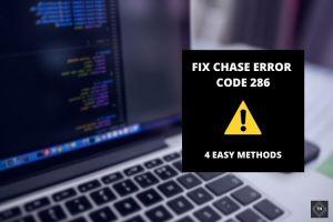 Fix Chase Error Code 386   4 Easy Methods