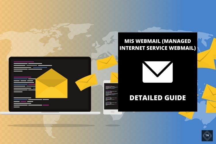 Mis Webmail: Managed Internet Service | Detailed Guide