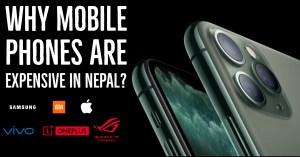 Why mobile phones are expensive in Nepal?
