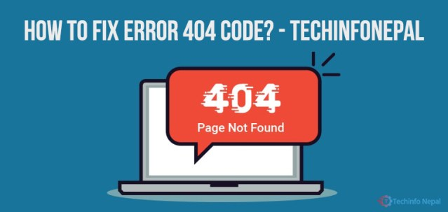 What is the 404 Error Code and how to solve this error? 2