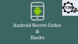 Android secret codes and hacks { Latest }