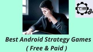 Best strategy game for Android ( Both Free & Paid )