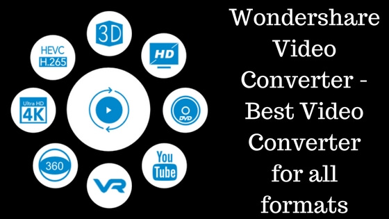 Wondershare Video Converter - Best Video Converter for all formats