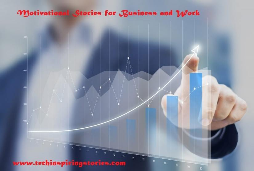 Motivational Stories for Business and Work