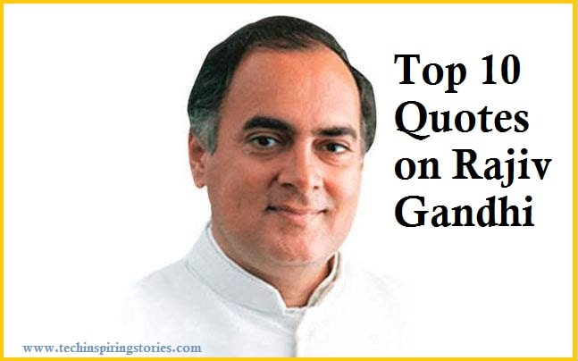 top 10 rajiv gandhi quotes