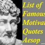 List of Famous Motivational Quotes on Aesop