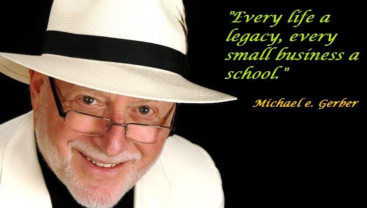 Michael E. Gerber 1