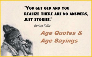 Motivational Age Quotes & Age Sayings