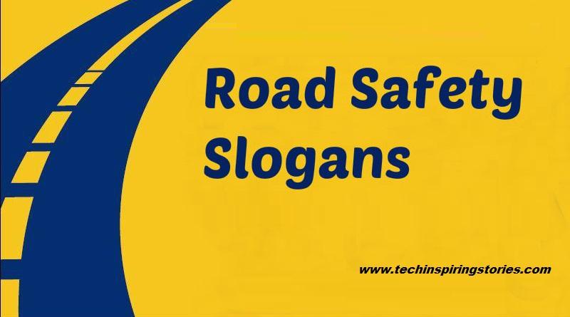 Creative Road Safety Slogans
