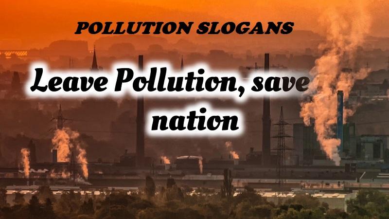 Pollution Slogans in English