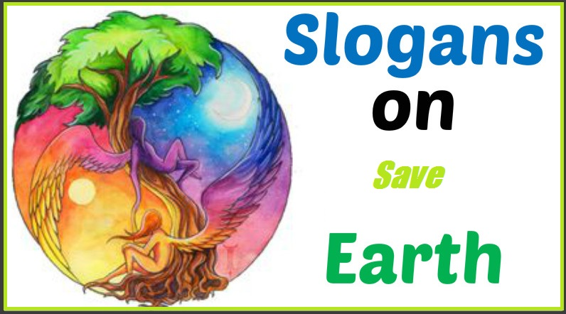 Save Earth, Save Life!