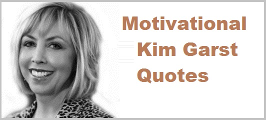 Kim Garst Quotes