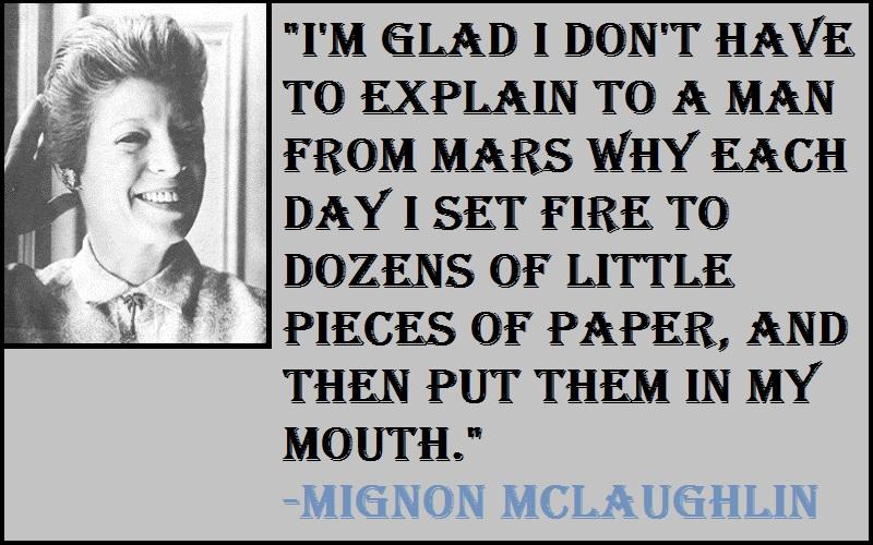 Motivational Mignon McLaughlin Quotes