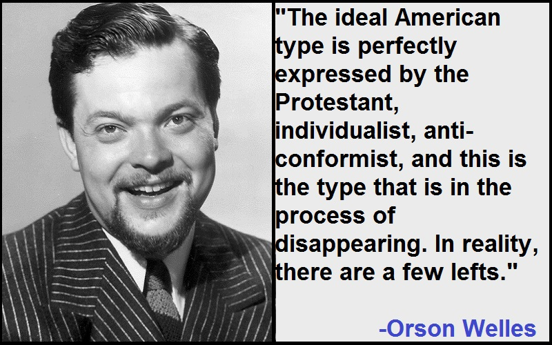 Inspirational Orson Welles Quotes