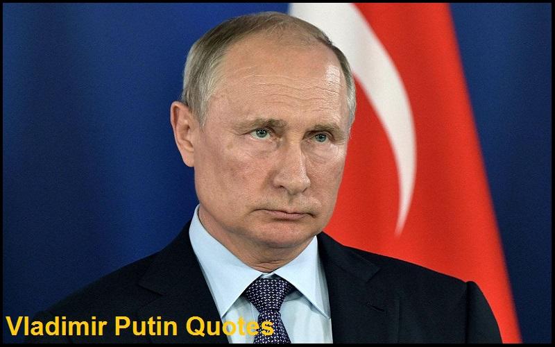 Motivational Vladimir Putin Quotes