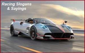 Famous Drag Racing Slogans And Sayings
