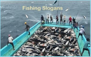 Famous Fishing Slogans And Sayings