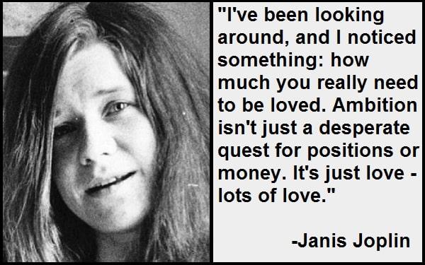 Inspirational Janis Joplin Quotes