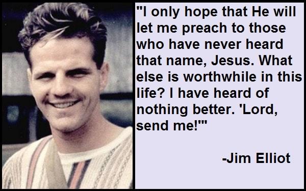 Inspirational Jim Elliot Quotes