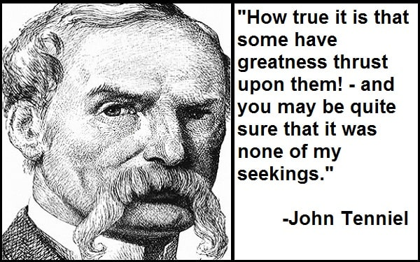 Inspirational John Tenniel Quotes