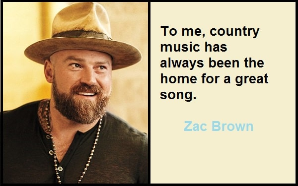 Motivational Zac Brown Quotes