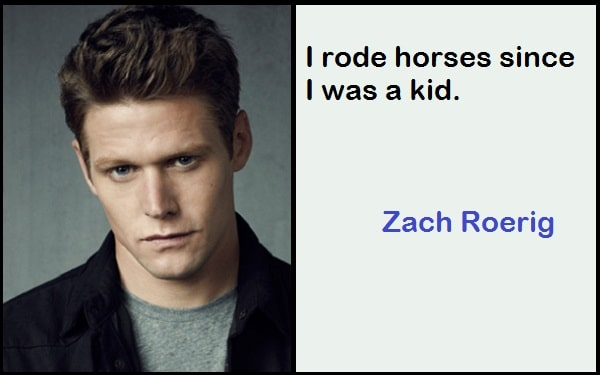 Inspirational Zach Roerig Quotes