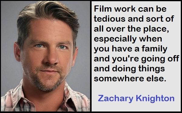 Inspirational Zachary Knighton Quotes