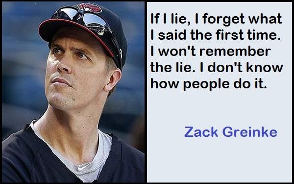 Inspirational Zack Greinke Quotes
