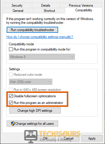 Disable full-screen optimization and run your game as administrator