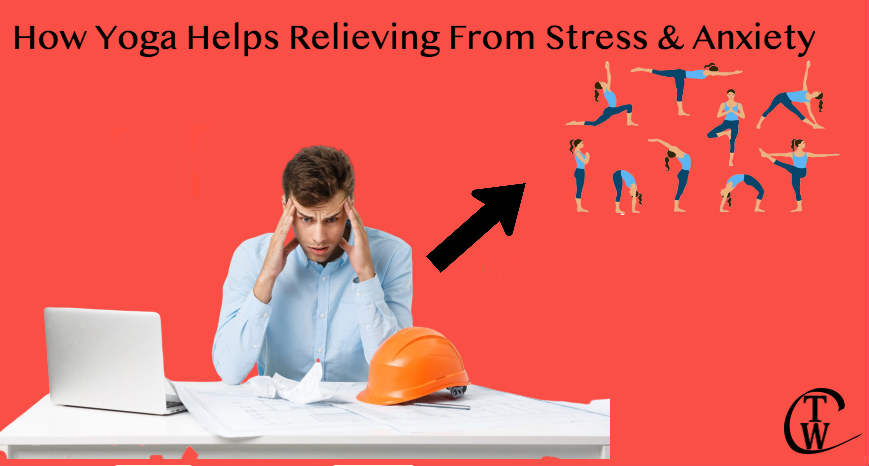how yoga helps releiving from stress