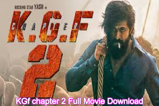 KGf Chapter 2 Full Movie Download Online Leaked By TamilRockers - Tech  Kashif
