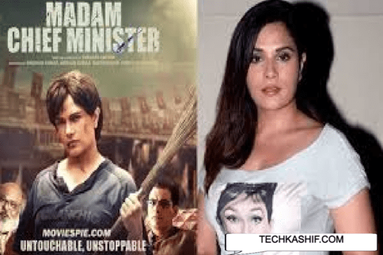 Madam Chief Minister Full Movie Watch Or Free Download 720p HD Online Leaked By Tamilrockers, Filmyzilla, Movierulz, Moviesflix, Telegram Sites: Richa Chadda In Trouble