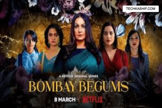 Bombay begums web series download watch all episodes