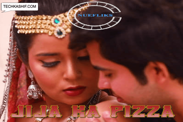 Jija Ka Pizza 2021 S01E04 Hindi Nuefliks Originals Web Series 720p HDRip 191MB Download